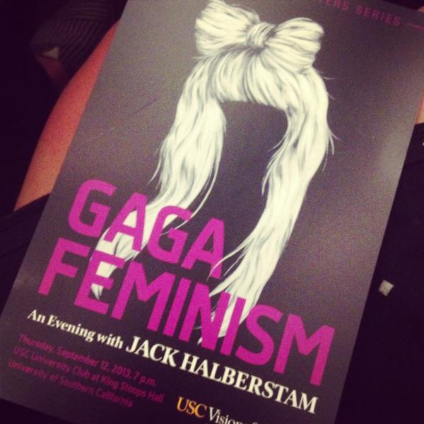 Gaga Feminism poster, Photo by Sara Newman