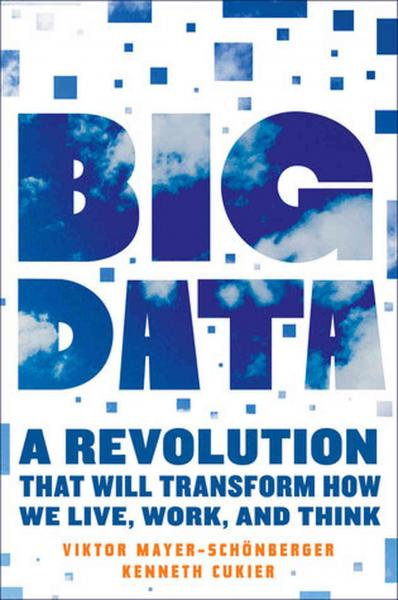 """Big data"" is big news in our technology-driven world (Eamon Dolan/Houghton Mifflin Harcourt)."