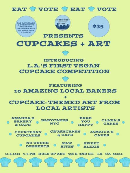 Cupcakes + Art: LA's First Vegan Cupcake Competition (Urban Food Crawl)