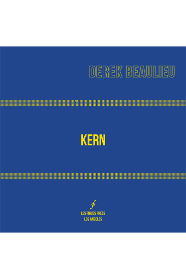 'Kern' is a collection of concrete poetry (Les Figues Press)